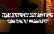 Texas-Effectively-Does-Away-with-Confidential-Informants-