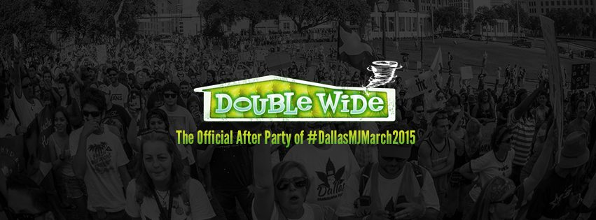 dallas-marijuana-march-afterparty-doublewide-cover